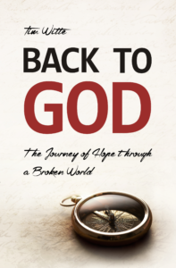 Back To God by Tim Witte
